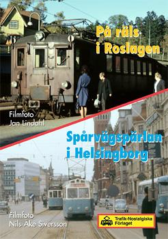 På räls i Roslagen + Spårvägspärlan i Helsingborg