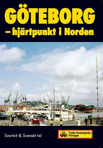 Göteborg - mittpunkt i Norden