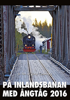 På Inlandsbanan med ångtåg 2016