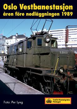 Oslo Vestbanestation åren före nedläggningen