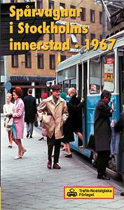 Spårvagnar i Stockholms innerstad 1967