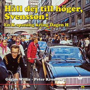 Håll dej till höger, Svensson