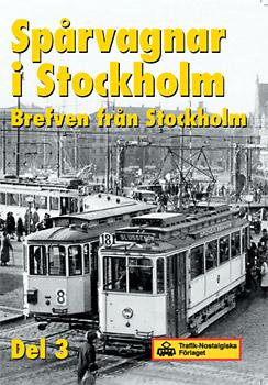 Spårvagnar i Stockholm, del 3